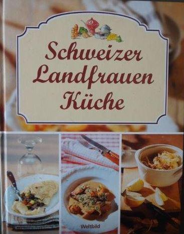 Schweizer Landfrauen Küche | AL9783038121930